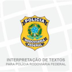 INTERPRETAÇÃO DE TEXTOS PARA PRF (TEORIA + EXERCÍCIOS) - PATRICIA SOBRAL