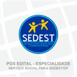 (PÓS EDITAL) SEDESTMIDH (SEDEST/DF) - ESPECIALISTA EM ASSISTÊNCIA SOCIAL DA CARREIRA PÚBLICA - ESPECIALIDADE - SERVIÇO SOCIAL- CÓDIGO 101.5 (01/2019)