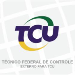 TCU - TRIBUNAL DE CONTAS DA UNIÃO - TÉCNICO FEDERAL DE CONTROLE EXTERNO - ESPECIALIDADE: TÉCNICA ADMINISTRATIVA (01/2019)