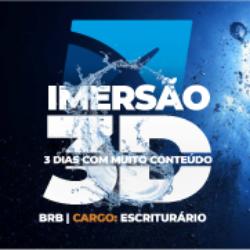 IMERSÃO BRB (PRESENCIAL) - CARGO: ESCRITURÁRIO
