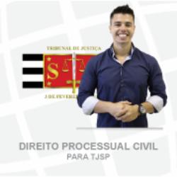 DIREITO PROCESSUAL CIVIL PARA TJSP - ALEXSSANDER AUGUSTO - TEORIA + EXERCÍCIOS 2021