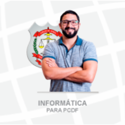 INFORMÁTICA PARA PCDF - POLÍCIA CIVIL DO DISTRITO FEDERAL - CARGO: ESCRIVÃO - TEORIA, EXERCÍCIOS, PDF AULA - LÉO MATOS