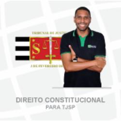 DIREITO CONSTITUCIONAL  PARA TJSP - ADENILTON ALMEIDA - TEORIA+EXERCÍCIOS 2021